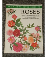 The Random House Guide to Roses 1400 photos Roger Phillips - $2.00