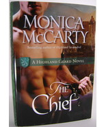 Monica McCarty The Chief A Highland Guard Novel BCE HC - $10.00