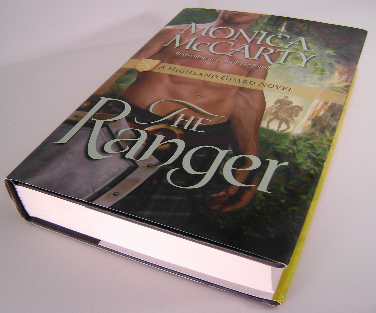 Monica McCarty The Ranger A Highland Guard Novel BCE HC