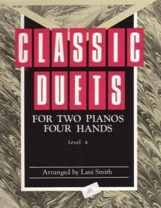 Classic Duets Level 4 2 Pianos/4 Hands Lani Smith