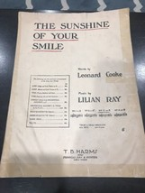 THE SUNSHINE OF YOUR SMILE - 1915 Sheet Music - Leonard Cooke, Lilian Ray - $28.98
