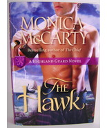 Monica McCarty The Hawk A Highland Guard Novel BCE HC - $10.00