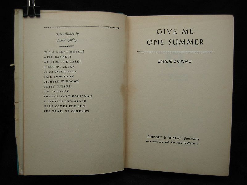 Give Me One Summer by Emilie Loring 1937 HC/DJ