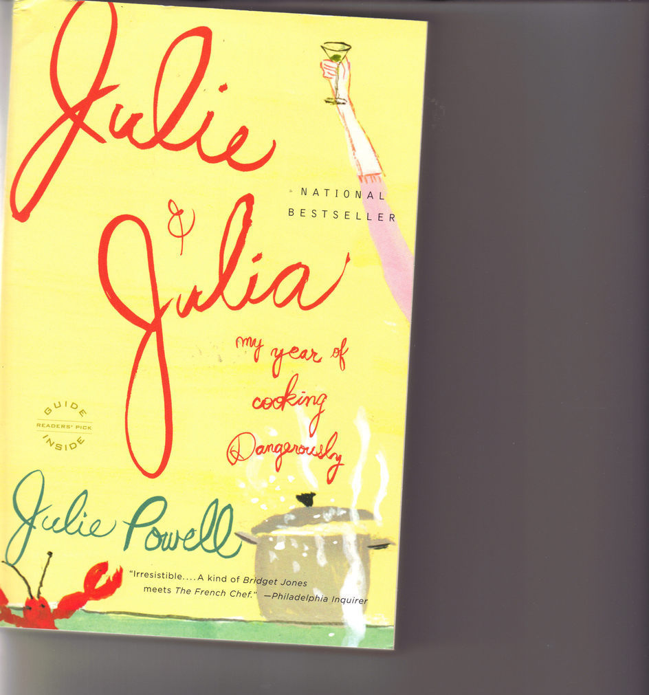 Julie & Julia: My Year of Cooking Dangerously, Julie Powell