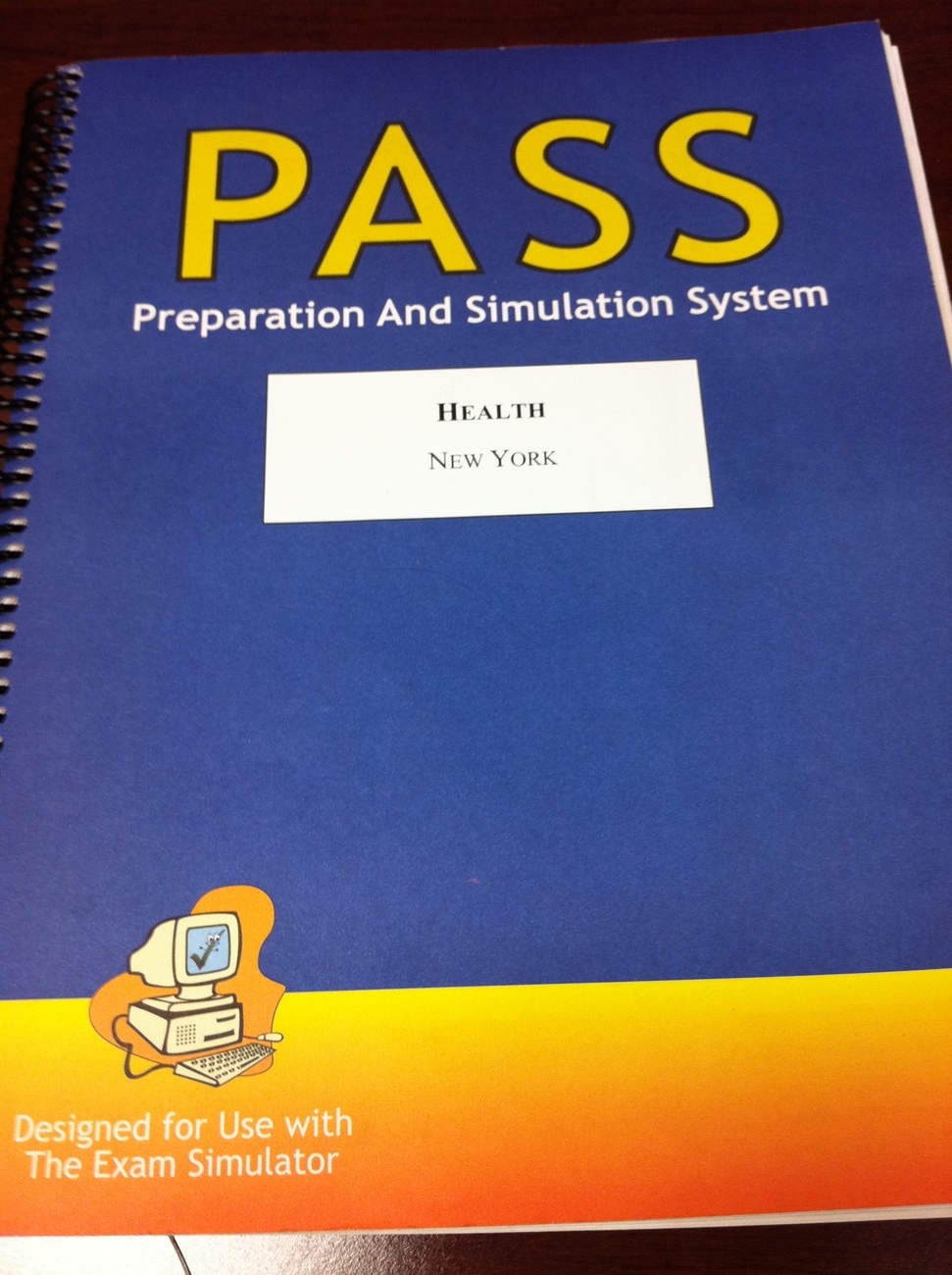 pass preparation and simulation system life health new york
