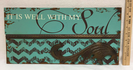 """"""" It Is Well With My Soul """" Wall Hanging Sign Wood Metal Distressed 18x9... - $14.84"""