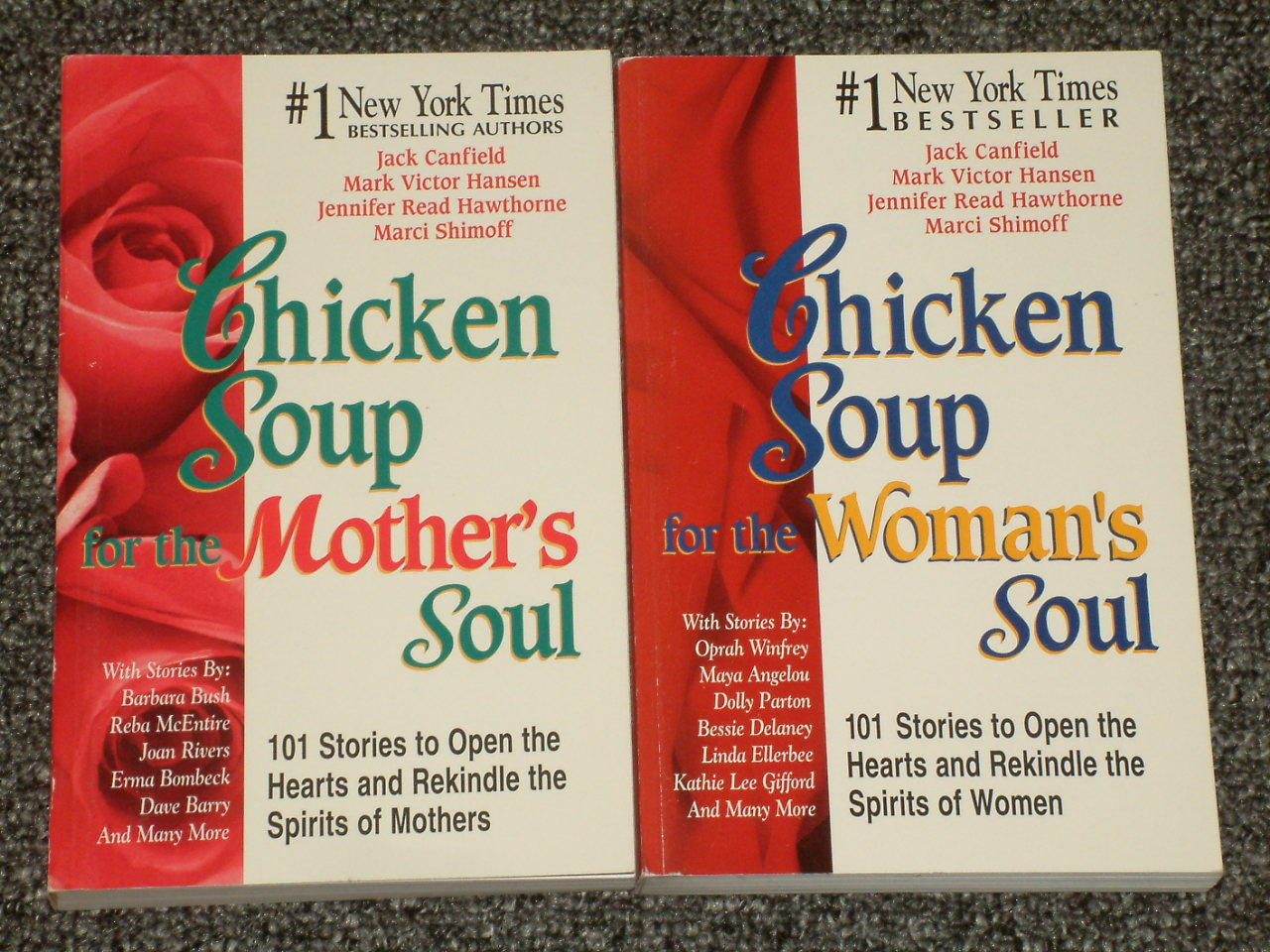 Chicken Soup for the Woman's Soul and for the Mother's Soul