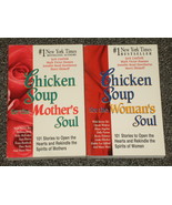 Chicken Soup for the Woman's Soul and for the Mother's Soul - $2.50