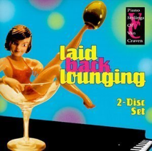 Primary image for Laid Back Lounging by Van Craven CD Set
