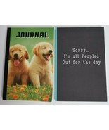 Lot of 2 Journals Books NEW Blank Puppies, Sorry All Peopled Out Good & ... - $12.99