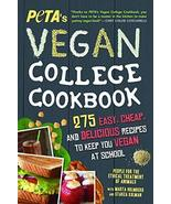 PETA'S Vegan College Cookbook: 275 Easy, Cheap, and Delicious Recipes to... - $32.87