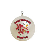 Personalized The Music Man Christmas Ornament # 1 - $16.95