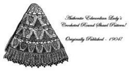Victorian Edwardian Crocheted Round Shawl Pattern 1904! - $4.99