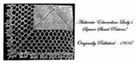 Victorian Edwardian Crocheted Square Shawl Pattern 1904 - $4.99