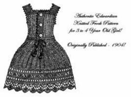 Victorian Edwardian Knit Frock Dress Girl Pattern 1904! - $4.99