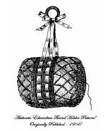 Victorian Edwardian Crochet Thread Holder Pattern 1904! - $4.99