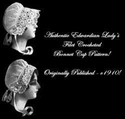 Edwardian Millinery Crocheted Hat Cap Pattern c1910!