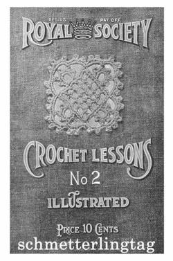 Edwardian Royal Society Crochet Lessons SC Book c1910!