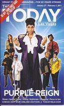JASON TENNER as PURPLE REIGN  @ TODAY in Las Vegas Jan/Feb 2011 - $5.95