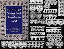 Antique PRISCILLA Crochet Flapper Lace Patterns HC 1914