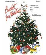 Vintage Crochet Christmas Decoration Patterns CD 1951! - $12.99