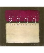 CD--Sessions 2000 by Jean-Michel Jarre  - $12.99