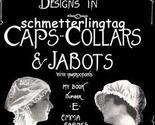 Capscollarsjabots1910farnesw thumb155 crop