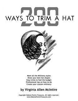 200 Ways to Trim a Hat Making McIntire CD Book 1949!