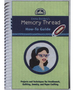 DMC Emma Broidery's Memory Thread How To Guide ... - $9.00