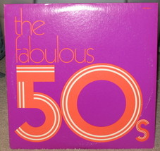The Fabulous 50's LP - P2S 5510- Double - $9.95