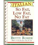 Italian So Fat, Low Fat, No Fat Cookbook - $6.89