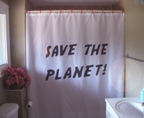 Printed Shower Curtain save the planet warning billboard sign B movie