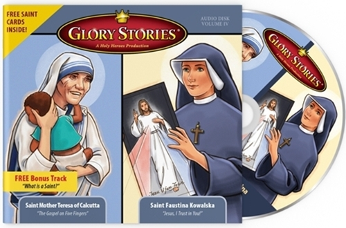 Glory Stories - St. Teresa of Calcutta & St. Faustina Kowalska