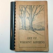 1946 Cookbook~ OUT OF VERMONT KITCHENS ~Spiral Bound 400 pgs Handwritten... - $24.95
