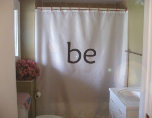 Shower Curtain be what you want to inspire motivate