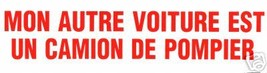 MON AUTRE VOITURE EST UN CAMION DE POMPIER Firefighter Decal in FRENCH image 4