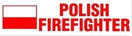 POLISH FIREFIGHTER Decal  With the Polish Flag - Polish Fireman Decal image 4