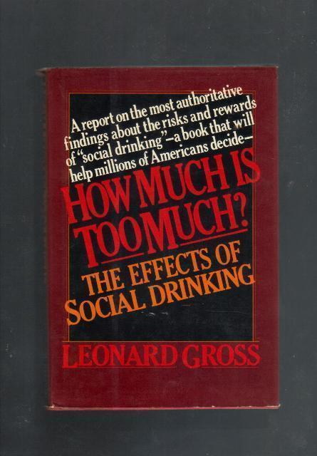 How Much is Too Much? The Effects of Social Drinking, Leonar