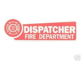 FIRE DEPARTMENT DISPATCHER   HIGHLY REFLECTIVE VEHICLE DECAL image 4