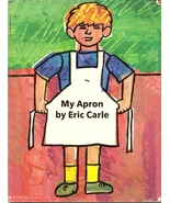 My Apron a story from my childhood by Eric Carle - $12.99