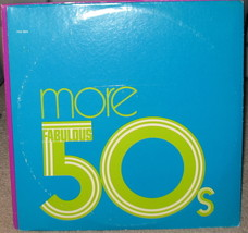 More Fabulous 50's LP - P2S 5604 - Double - $9.95