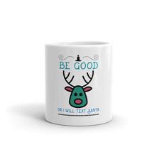 Be Good Or I Will Text Santa Funny Xmas Santa Claus Sayings Gift Coffee Mug - $15.35+
