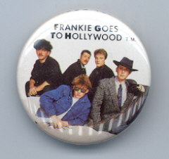 Primary image for FRANKIE GOES TO HOLLYWOOD Pinback Button 1984