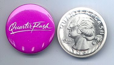 QUARTERFLASH Pinback Buttons 2 Different 1981