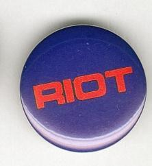Riot 1982 Pinback Button near Mint