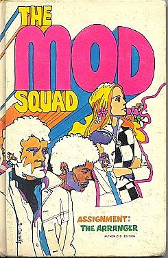 THE MOD SQUAD TV Book Assignment The Arranger
