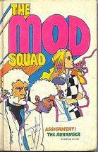 THE MOD SQUAD TV Book Assignment The Arranger - $5.98