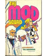 THE MOD SQUAD TV Book Assignment The Arranger - $5.98