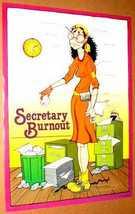 SECRETARY BURNOUT 1981 Poster near MINT - $6.98