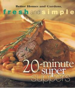 Fresh and simple 20 min super suppers